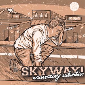 Skyway_nauseatingsuburbia_cover