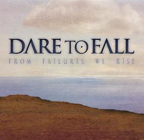 Dare_to_fall_from_failures_we_rise