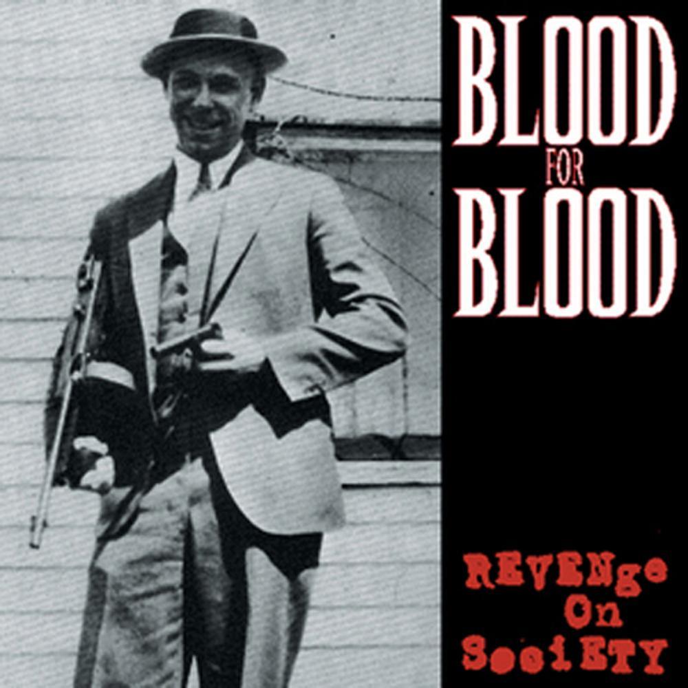 Blood_for_blood_revenge_on_society